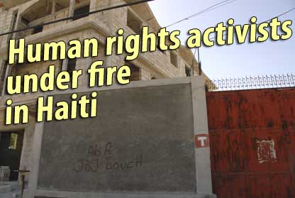 Human rights activists under fire in Haiti - January 13, 2008