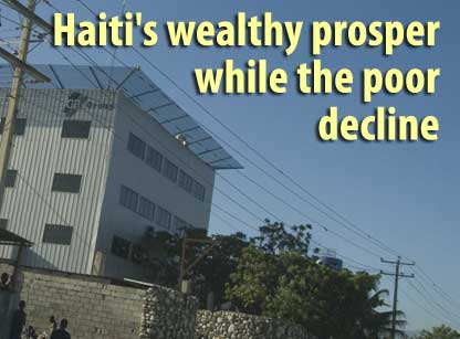 Haiti's wealthy prosper while the poor decline  - January 29, 2008