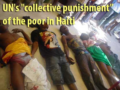 "UN's ""collective punishment"" of the poor in Haiti - January 30, 2007"