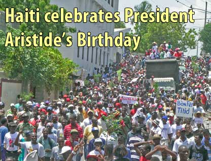 Haiti celebrates President Aristide's birthday - July 15, 2008