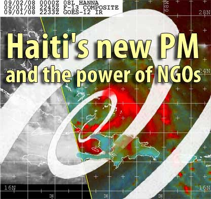 Haiti's New PM and the Power of NGOs - September 29, 2008